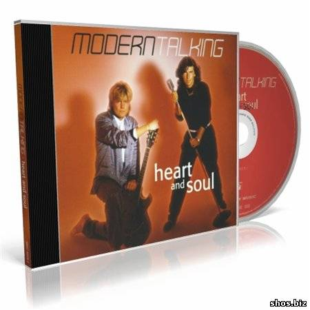 Modern Talking - Heart And Soul (2010) Lossless