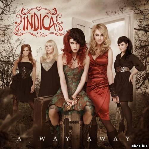 Indica - A Way Away (2010)
