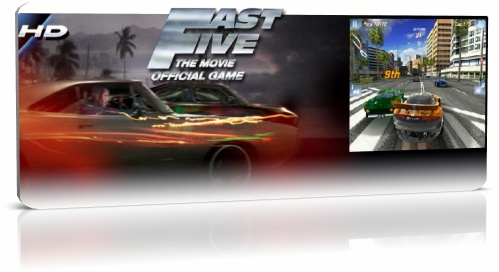 Fast Five the Movie: Official Game HD v.1.0.0 (1.0.3/1.0.5) + HVGA и QVGA - Форсаж 5 от геймлофт